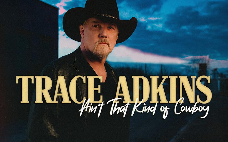 Trace Atkins - Ain't that Kind of Cowboy